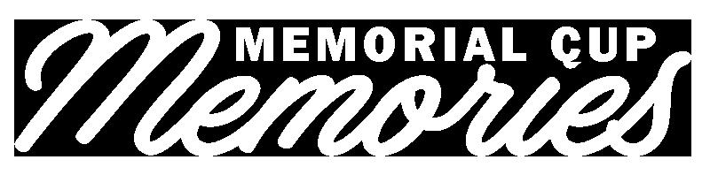 Memorial Cup Memories